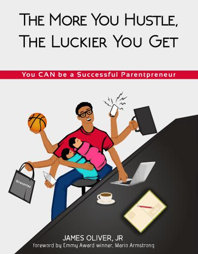 The More You Hustle the Luckier You Get – Book